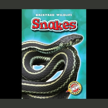 Snakes audiobook by Emily Green