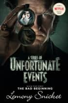 A Series of Unfortunate Events #1: The Bad Beginning eBook par Lemony Snicket,Brett Helquist