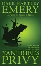 Yantriel's Privy ebook by Dale Hartley Emery