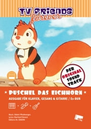 "Puschel das Eichhorn - Title Song from the TV series ""Puschel das Eichhorn"" aka ""Bannertail-Story of a Grey Squirrel"" (1984) eBook by Eberhard Storeck, Robert Pferdmenges"