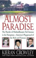 Almost Paradise ebook by Kieran Crowley