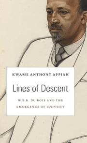 Lines of Descent ebook by Kwame Anthony Espinosa