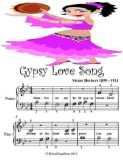 Gypsy Love Song - Beginner Tots Piano Sheet Music ebook by Silver Tonalities