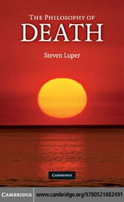 The Philosophy of Death ebook by Luper, Steven