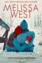 Merrily in Love ebook by Melissa West