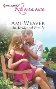 An Accidental Family ebook by Ami Weaver