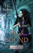 Wish Bound ebook by