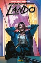 Star Wars : Lando ebook by Charles Soule, Alex Maleev