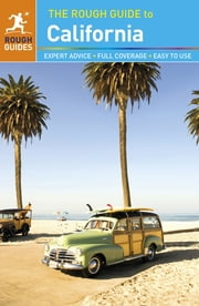 The Rough Guide to California ebook by Nick Edwards,Charles Hodgkins,Stephen Keeling,Rough Guides