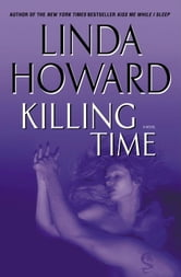 Killing Time - A Novel ebook by Linda Howard