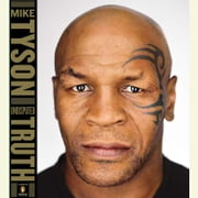Undisputed Truth audiobook by Mike Tyson, Larry Sloman