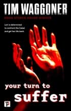 Your Turn to Suffer ebook by