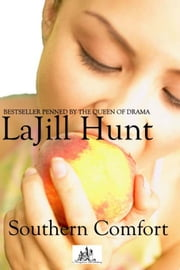 Southern Comfort ebook by La Jill Hunt
