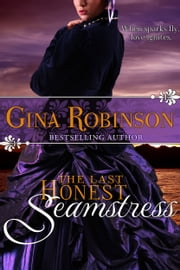 The Last Honest Seamstress ebook by Gina Robinson