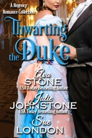 Thwarting the Duke ebook by Ava Stone,Julie Johnstone,Sue London