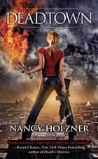 Deadtown ebook by Nancy Holzner