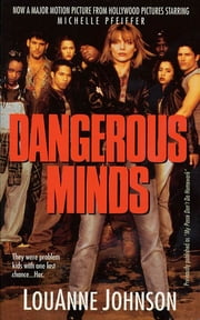 Dangerous Minds ebook by LouAnne Johnson