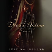 Dread Nation sesli kitap by Justina Ireland