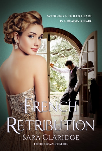 French Retribution ebook by Sara Claridge