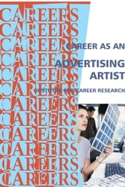 Career as an Advertising Artist ebook by Institute For Career Research