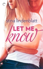 Let Me Know ebook by Stina Lindenblatt