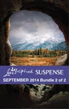 Love Inspired Suspense September 2014 - Bundle 2 of 2 - Wilderness Target\Sunken Treasure\Rancher Under Fire ebook by Sharon Dunn, Katy Lee, Vickie McDonough