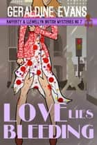 Love Lies Bleeding ebook by Geraldine Evans