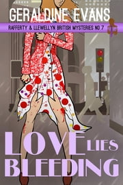 Love Lies Bleeding - British Detective Series ebook by Geraldine Evans