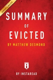 Summary of Evicted - by Michael Desmond | Includes Analysis ebook by Instaread Summaries