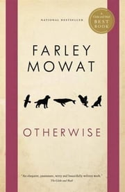 Otherwise ebook by Farley Mowat