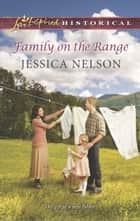Family on the Range (Mills & Boon Love Inspired Historical) eBook by Jessica Nelson