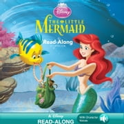 Disney Princess: The Little Mermaid Read-Along Storybook ebook by Disney Book Group