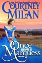 Once Upon a Marquess ebook by