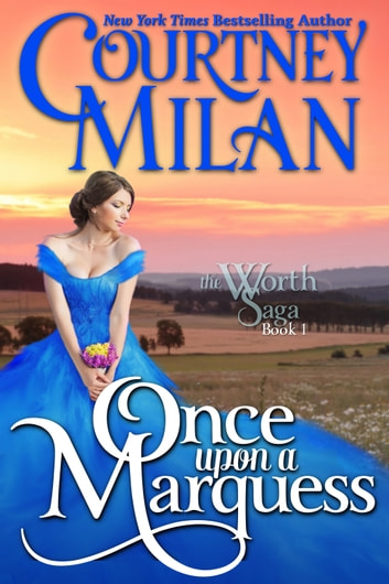 Once Upon a Marquess ebook by Courtney Milan