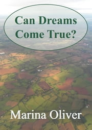 Can Dreams Come True? ebook by Marina Oliver