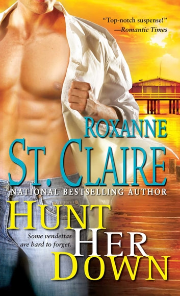 Hunt Her Down ebook by Roxanne St. Claire