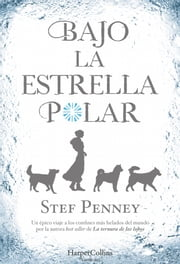 Bajo la Estrella Polar ebook by Stef Penney