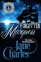 The Forgotten Marquess - The Other Trents, #1 ebook by Jane Charles
