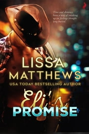 Eli's Promise ebook by Lissa Matthews
