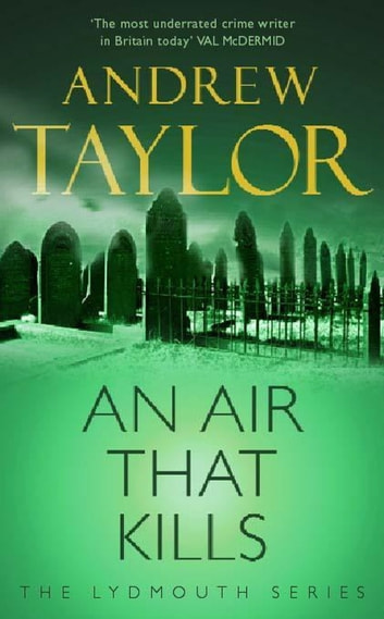 An Air That Kills - The 1st Novel in the Lydmouth Crime Series ebook by Andrew Taylor