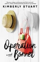 Operation Bonnet ebook by Kimberly Stuart