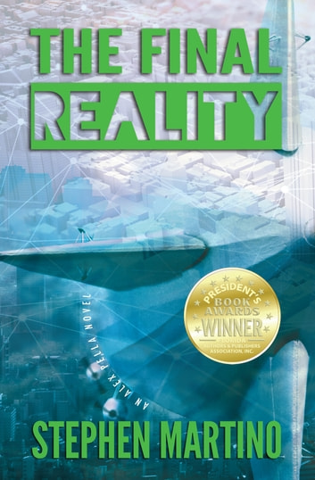 The Final Reality - An Alex Pella Novel ebook by Stephen Martino