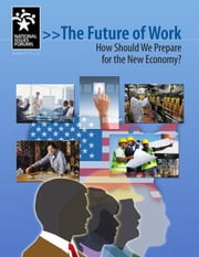 The Future of Work: How Should We Prepare for the New Economy? ebook by Yarrow, Andy