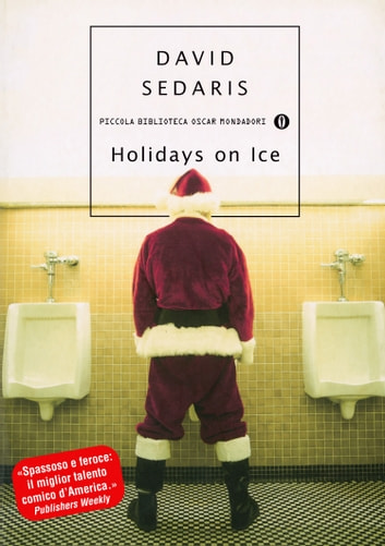 Holidays on Ice (Versione italiana) ebook by David Sedaris