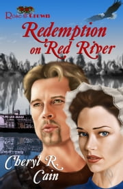 Redemption on Red River ebook by Cheryl R Cain