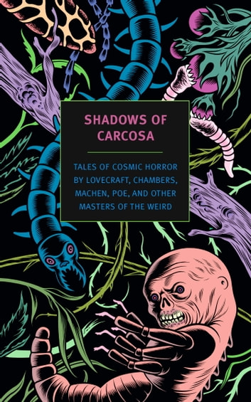 Shadows Of Carcosa Ebook By H P Lovecraft 9781590178737