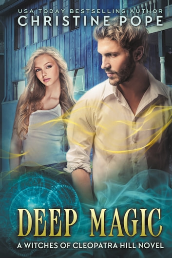 Deep Magic ebook by Christine Pope
