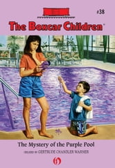 The Mystery of the Purple Pool ebook by Gertrude Chandler Warner