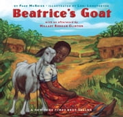 Beatrice's Goat - with audio recording ebook by Page McBrier,Lori Lohstoeter