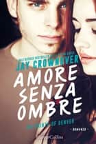 Amore senza ombre ebook by Jay Crownover